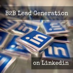 B2B lead generation on Linkedin