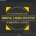 What to Look for When Hiring a B2B Content Marketing Agency (SlideShare)