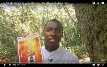 The Art of Learning by Josh Waitzkin - Book Review by Mike Pitt