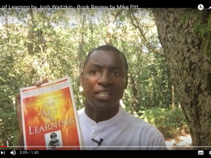 The Art of Learning by Josh Waitzkin – Book Review by Mike Pitt