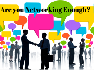 Are you Networking Enough?