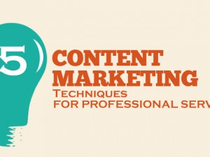 5 effective content marketing techniques for professional services