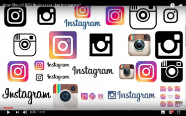 How Should B2B Businesses Use Instagram?
