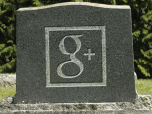 Google+ is Dead (You Must do This!)
