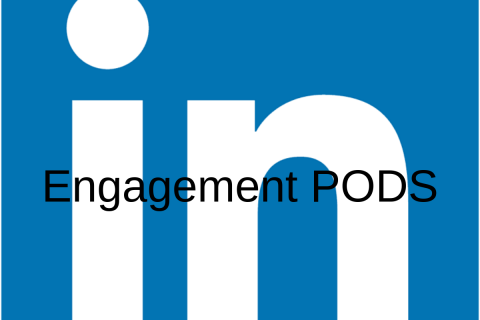 What are LinkedIn Engagement Pods?