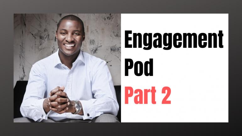 Inside an Engagement Pod - Part 2 Template