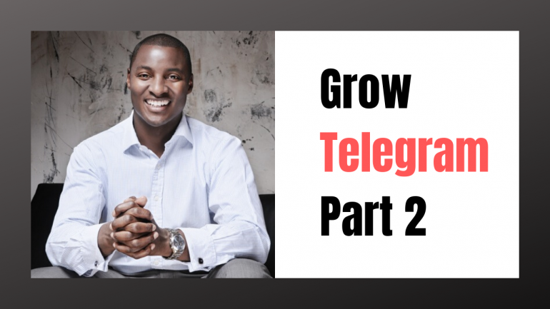 How to Use Telegram for New Biz - Part 2
