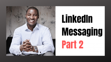 LinkedIn-Messaging-How-to-be-More-Effective-Part-2-
