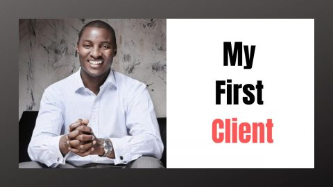 How did I get my First Client