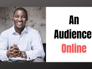 How to Really Build an Audience Online  (Not Clickbait)