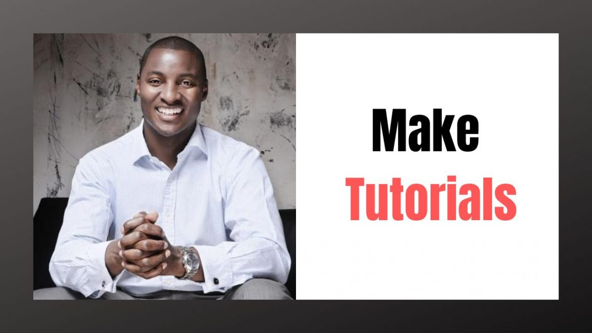 Why you should make tutorials