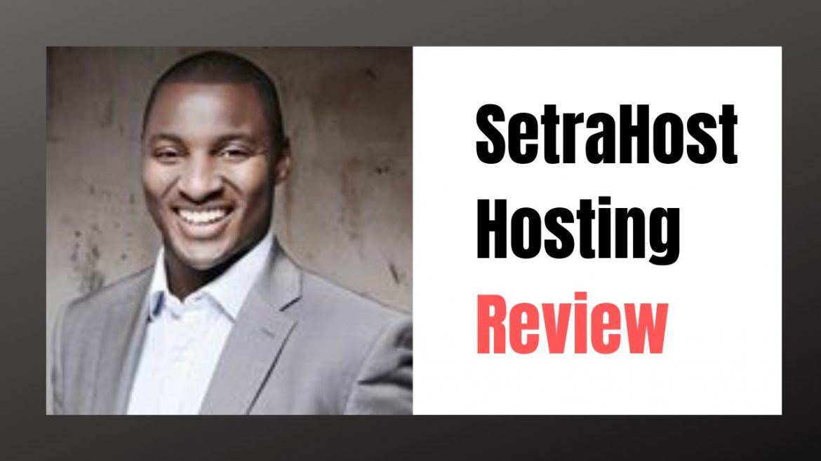 SetraHost Hosting Review
