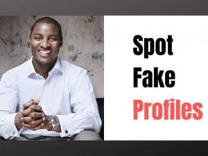 How to Spot Fake Profiles on LinkedIn