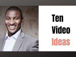 Ten Video Ideas for Business YouTube Channels